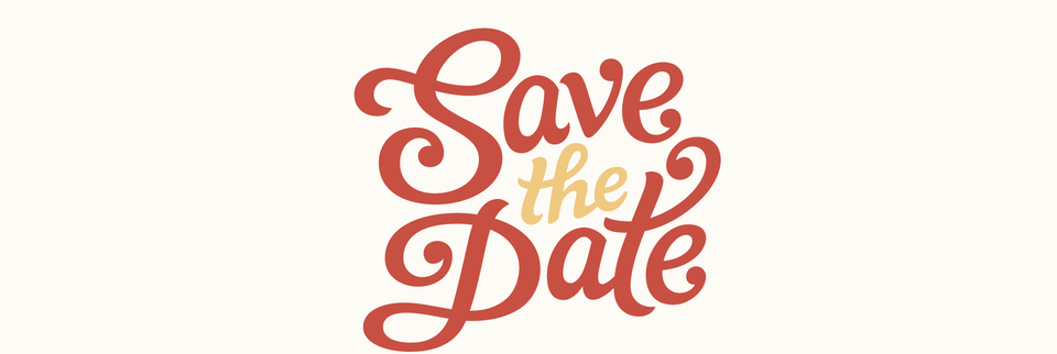 Save-the-Dates!
